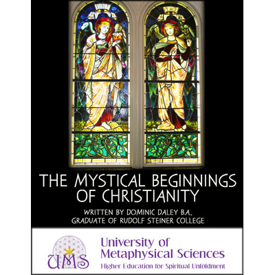 The Mystical Beginnings of Christianity