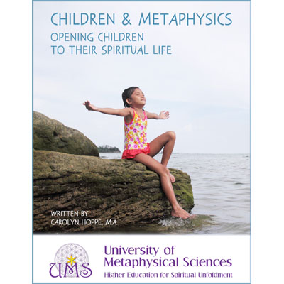 image Children and Metaphysics Opening Children to their Spiritual Life by Carolyn Hoppe - Get Metaphysics Degree