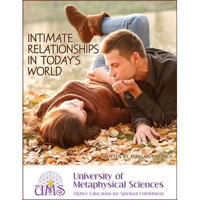 image Intimate Relationships in Today's World Margret Branch - Metaphysical Sciences Degree