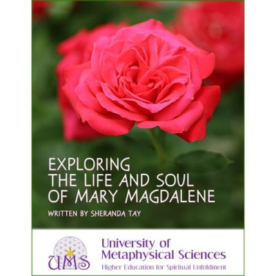 image Exploring The Life and Soul of Mary Magdalene - Sheranda Tay - Metaphysical Sciences Degree