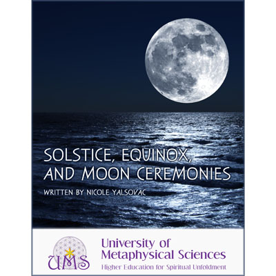 image buy book Solstice, Equinox, and Moon Ceremonies - Metaphysical Sciences Degree